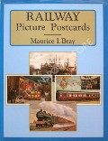 Railway Picture Postcards  by BRAY, Maurice I.