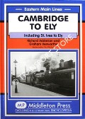 Cambridge to Ely including St. Ives to Ely by ADDERSON, Richard & KENWORTHY, Graham