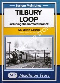Tilbury Loop including the Romford branch by COURSE, Edwin
