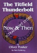 The Titfield Thunderbolt Now & Then by FOSKER, Oliver