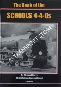 The Book of the Schools 4-4-0s by DERRY, Richard