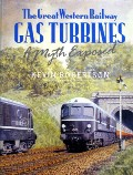 Book cover of The Great Western Railway Gas Turbines - A Myth Exposed by ROBERTSON, Kevin