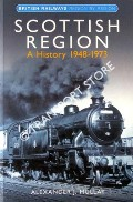 Book cover of Scottish Region - A History 1948 - 1973 by MULLAY, Alexander J.