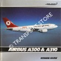Airbus A300 & A310 by SHAW, Robbie