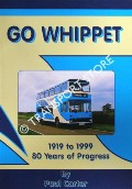 Go Whippet - 1919 to 1999: 80 Years of Progres by CARTER, Paul