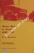 Motor Buses in Wales 1898 - 1932 by BREWSTER, D.E.