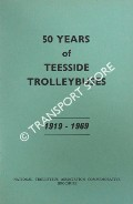 50 Years of Teesside Trolleybuses by RUSSELL, M.J. (ed.)