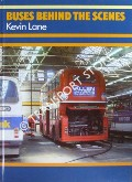 Buses Behind the Scenes by LANE, Kevin