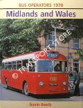 Bus Operators 1970 - Midlands and Wales by BOOTH, Gavin