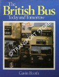 Book cover of The British Bus Today and Tomorrow by BOOTH, Gavin