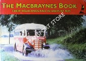 Book cover of The Macbraynes Book - their Highlands and Islands by Bus by BELL, Stuart (ed.)