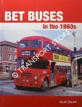 BET Buses in the 1960s by BOOTH, Gavin