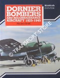 Dornier Bombers and Reconnaissance Aircraft 1925 - 1945 by GRIEHL, Manfred