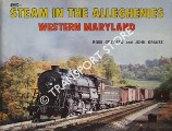 Steam in the Alleghenies - Western Maryland by GRENARD, Ross & KRAUSE, John