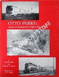 Otto Perry: Master Railroad Photographer by ALBI, Charles & JONES, William C.