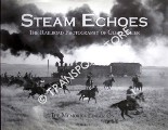 Book cover of Steam Echoes - The Railroad Photography of Glenn Beier by BEIER, Glenn