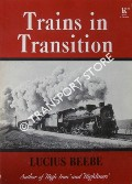 Book cover of Trains in Transition by BEEBE, Lucius
