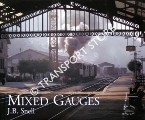 Mixed Gauges by SNELL, J. B.