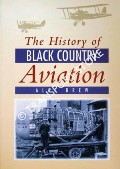 The History of Black Country Aviation by BREW, Alec
