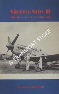 Sierra Sue II - The Story of a P-51 Mustang by CHRISTGAU, John