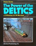 The Power of the Deltics  by WHITELEY, J.S. & MORRISON, G.W.