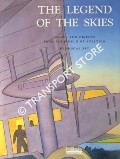 The Legend of the Skies - Images and Objects from the World of Aviation by ORY, Pascal