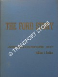The Ford Story - A Pictorial History of the Ford Tri-Motor 1927 - 1951 by LARKINS, William T.