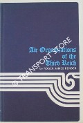Air Organizations of the Third Reich by BENDER, Roger James