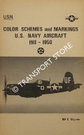 Color Schemes and Markings U.S. Navy Aircraft 1911 - 1950 by KILGRAIN, Bill C.