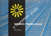 Automatic Train Control / Automatic Warning System - The British Railways Standard System by British Railways