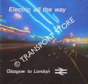Book cover of Glasgow to London - Electric all the Way by British Rail London Midland Region