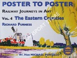 Poster to Poster - Railway Journeys in Art - Volume 4: The Eastern Counties by FURNESS, Richard