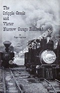 The Cripple Creek and Victor Narrow Gauge Railroad by APPLETON, Roger