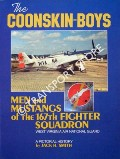 The Coonskin-Boys - Men and Mustangs of the 167th Fighter Squadron, West Virginia Air National Guard by SMITH, Jack H.