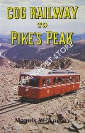 Cog Railway to Pike's Peak by ABBOTT, Morris W.