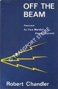 Book cover of Off the Beam - The Memoirs of an Aircraft Radio Operator by CHANDLER, Robert