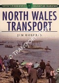 North Wales Transport by ROBERTS, Jim