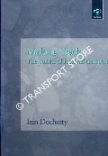 Making Tracks: The Politics of Local Rail Transport by DOCHERTY, Iain