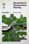 Introduction to Transportation Planning by BRUTON, Michael J.