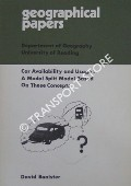 Car Availability and Usage: A Modal Split Model based on the Concepts by BANISTER, David