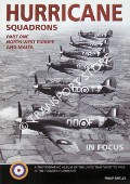 Hurricane Squadrons of World War II in Focus by BIRTLES, Philip