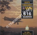 South Yorkshire's Own - The Story of 616 Squadron by DELVE, Ken & PITCHFORK, Graham