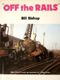 Off the Rails  by BISHOP, Bill