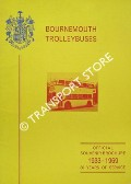 Bournemouth Trolleybuses - Official Souvenir Brochure 1933 - 1969: 36 Years of Service by CHALK, David L.
