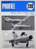 Book cover of Mikoyan MiG-21 (Fishbed) variants by BRINDLEY, John F.