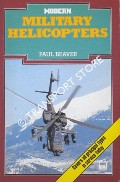 Modern Military Helicopters by BEAVER, Paul