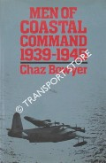 Men of Coastal Command 1939 - 1945 by BOWYER, Chaz