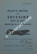 Pilot's Notes for Spitfire XIV & XIX Griffon 65 or 66 Engine by Air Ministry