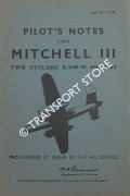 Pilot's Notes for Mitchell III - Two Cyclone R-2600-29 Engines by Air Ministry