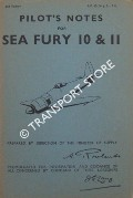 Pilot's Notes for Sea Fury 10 & 11 by Air Ministry